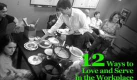 12 ways to love and serve in the workplace