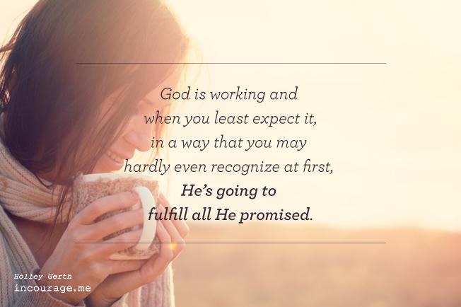 God is Working - incourage.me