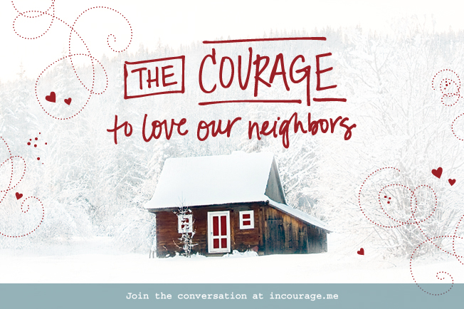 The Courage to Love our Neighbors: We're called to love our neighbors. But that isn't always easy. What if we don't know our neighbors, or we're not sure how to start? Who are our neighbors, and how do we love well? (in)courage exists as an online community committed to making safe spaces for women to connect over topics just like this one.