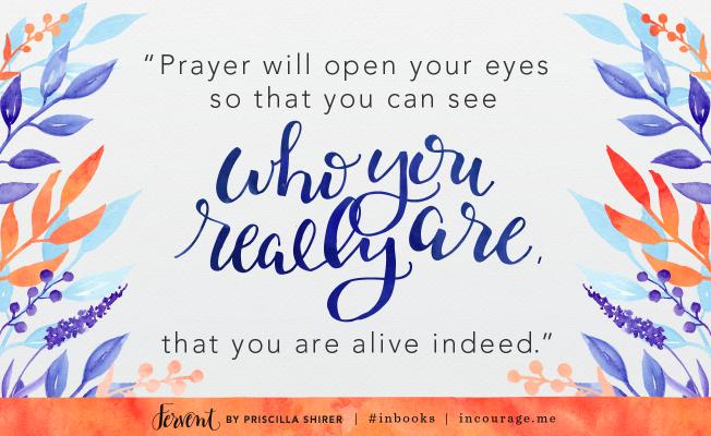 Fervent_14_PrayerWillOpenYourEyes