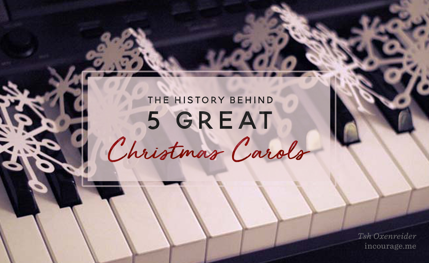 The History Behind 5 Great Christmas Carols